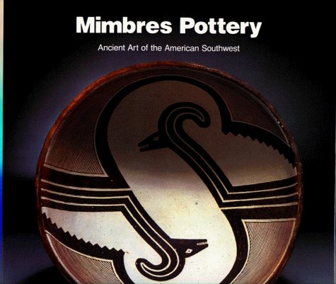 Mimbres Pottery: Ancient Art of the American Southwest 9780933920460