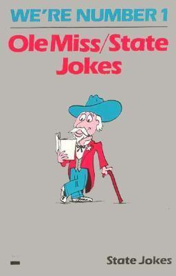 Mississippi State/OLE Miss Jokes
