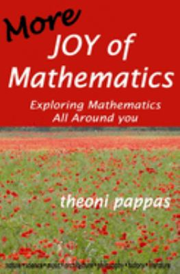 More Joy of Mathematics: Exploring Mathematical Insights and Concepts 9780933174733