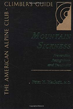 Mountain Sickness: Prevention, Recognition and Treatment 9780930410100