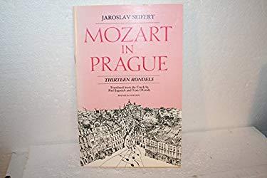 Mozart in Prague: Thirteen Rondels = Mozart V Praze: Trinact Rondels 9780930370275
