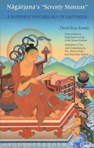 Nagarjuna's Seventy Stanzas: A Buddhist Psychology of Emptiness 9780937938393