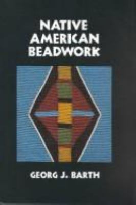 Native American Beadwork 9780936984124