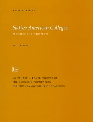 Native American Colleges: Progress and Prospects 9780931050633