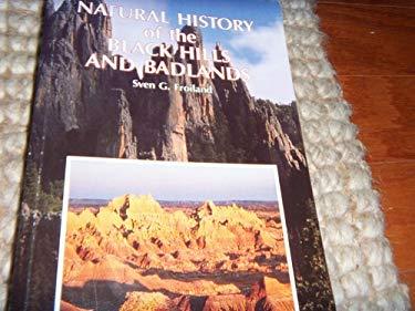 Natural History of the Black Hills and Badlands