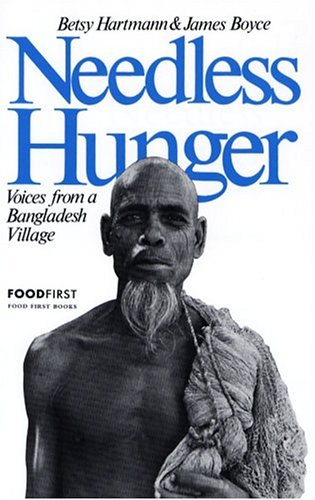 Needless Hunger: Voices from a Bangladesh Village 9780935028034