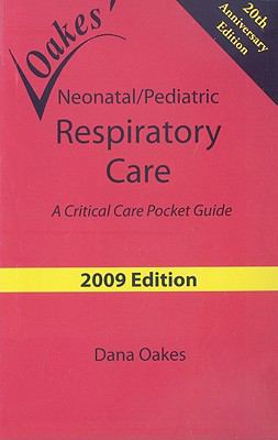 Neonatal/Pediatric Respiratory Care: A Critical Care Pocket Guide 9780932887399