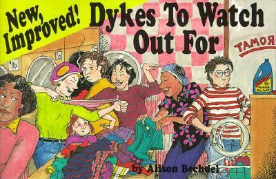 New, Improved! Dykes to Watch Out for: Cartoons 9780932379795