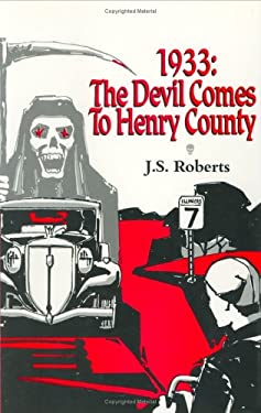Nineteen Thirty-Three, the Devil Comes to Henry Country 9780938650485