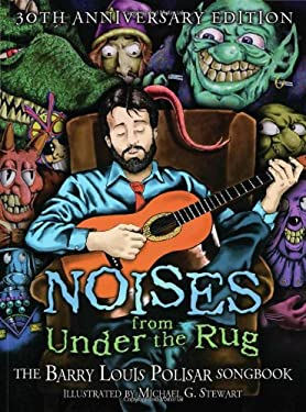 Noises from Under the Rug: The Barry Louis Polisar Songbook 9780938663249