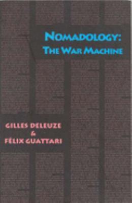 Nomadology: The War Machine 9780936756097