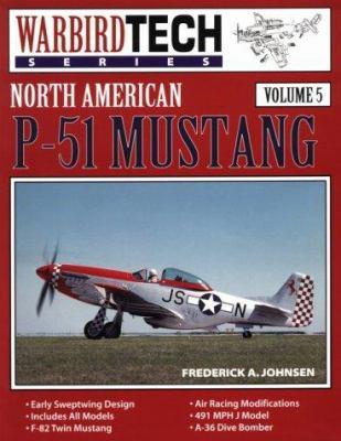 North American P-51 Mustang: Warbird Tech Series