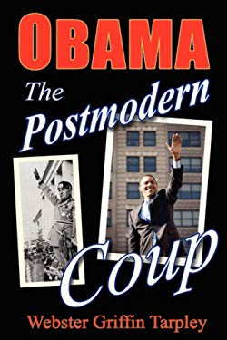 Obama - The Postmodern Coup 9780930852894