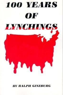 100 Years of Lynching 9780933121188