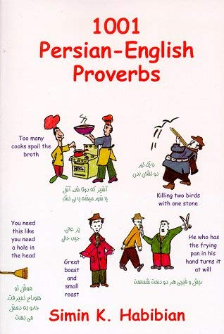 One Thousand & One Persian-English Proverbs: Learning Language and Culture Through Commonly Used Sayings