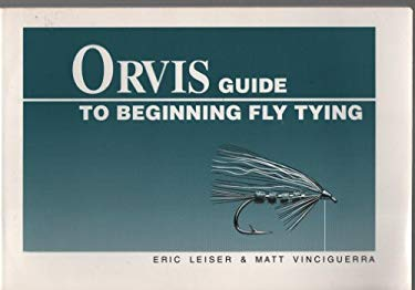Orvis Guide to Beginning Fly Tying 9780936644165