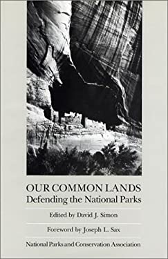 Our Common Lands: Defending the National Parks 9780933280571