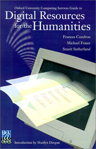 Oxford University Computing Services Guide to Digital Resources for the Humanities 9780937058602