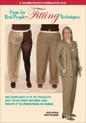 Pants for Real People: Fitting Techniques
