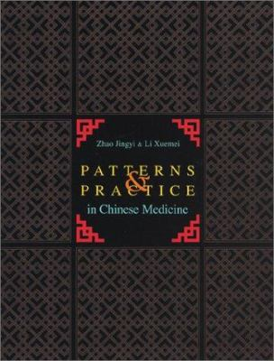 Patterns & Practice in Chinese Medicine 9780939616275