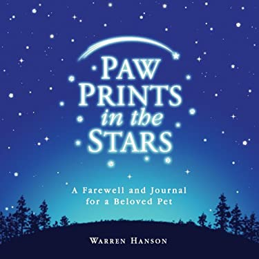 Paw Prints in the Stars: A Farewell and Journal for a Beloved Pet 9780931674891