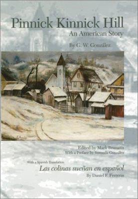Pinnick Kinnick: An American Story 9780937058626