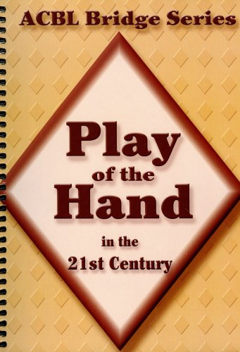 Play of the Hand in the 21st Century 9780939460946