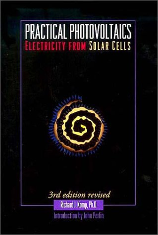 Practical Photovoltaics: Electricity from Solar Cells 9780937948118