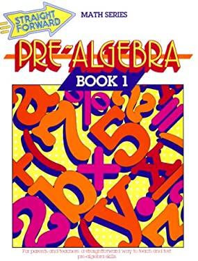 Pre-Algebra: Book 1 9780931993282