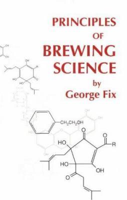 Principles of Brewing Science 9780937381175