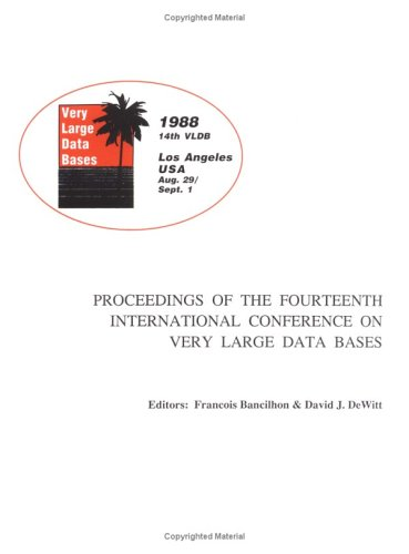 Proceedings 1988 Vldb Conference: 14th International Conference on Very Large Data Bases 9780934613750