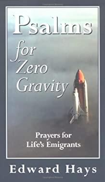 Psalms for Zero Gravity 9780939516421