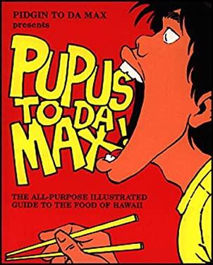 Pupus to Da Max 9780935848380