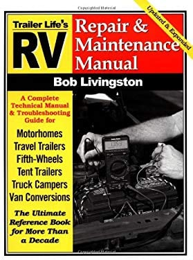 RV Repair and Maintenance Manual: Updated and Expanded 9780934798709
