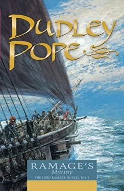 Ramage's Mutiny: The Lord Ramage Novels 9780935526905
