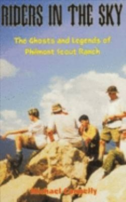 Riders in the Sky: The Ghosts and Legends of Philmont Scout Range 9780936783307