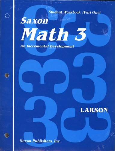Saxon Math 3: Student Workbook Set First Edition