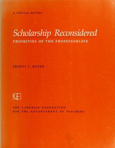 Scholarship Reconsidered : Priorities of the Professoriate