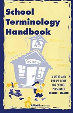 School Terminology Handbook 9780932825056