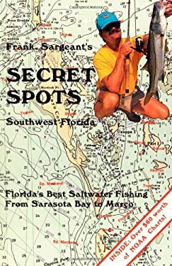 Secret Spots--Southwest Florida 9780936513362
