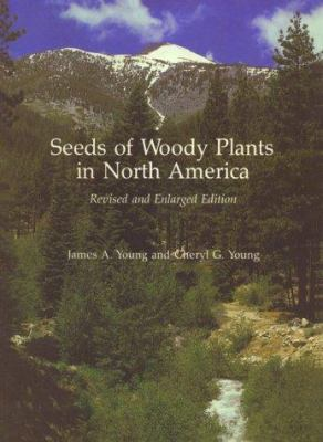 Seeds of Woody Plants in North America