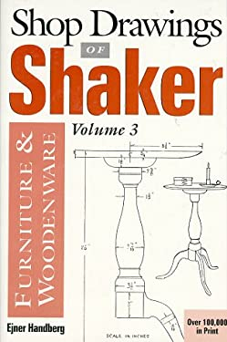 Shop Drawings of Shaker Furniture & Woodenware 9780936399195