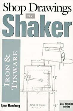 Shop Drawings of Shaker Iron & Tinware 9780936399454