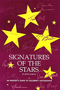Signatures of the Stars: An Insider's Guide to Celebrity Autographs 9780930625931