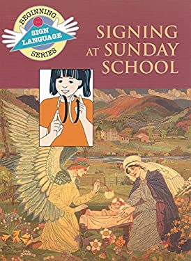 Signing at Sunday School 9780931993992