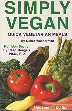 Simply Vegan: Quick Vegetarian Meals 9780931411304