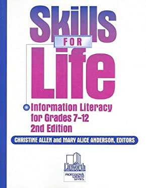Skills for Life: Information Literacy for Grades 7-12 9780938865841
