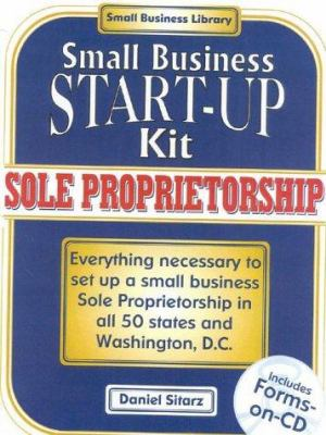 Sole Proprietorships: Small Business Start-Up Kit 9780935755794