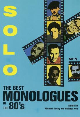 Solo!: The Best Monologues of the 80s - Men