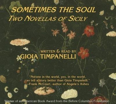 Sometimes the Soul: Two Novellas of Sicily 9780938756705